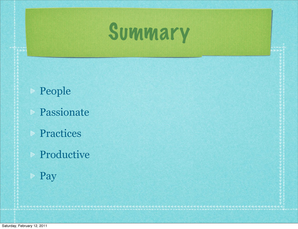 Summary People Passionate Practices Productive ...