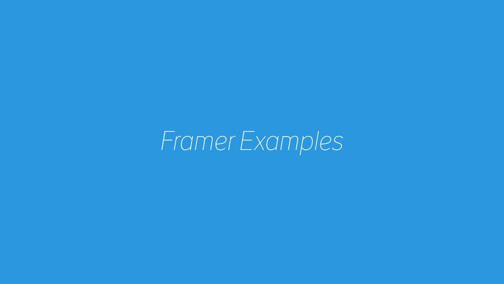 Framer Examples