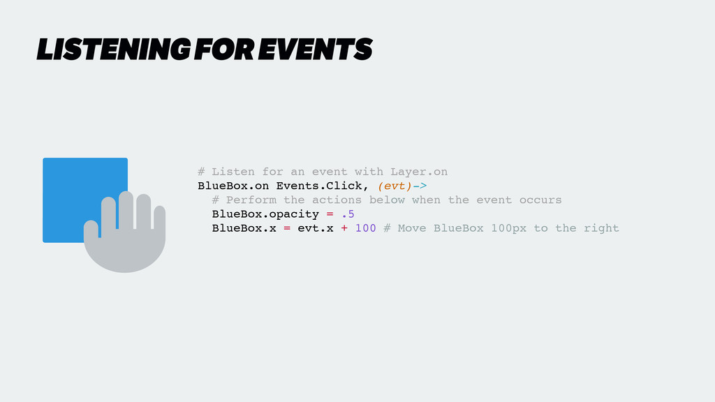 LISTENING FOR EVENTS # Listen for an event with...