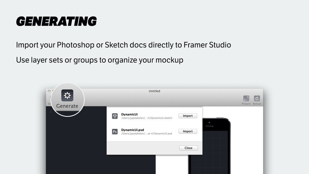 GENERATING Import your Photoshop or Sketch docs...