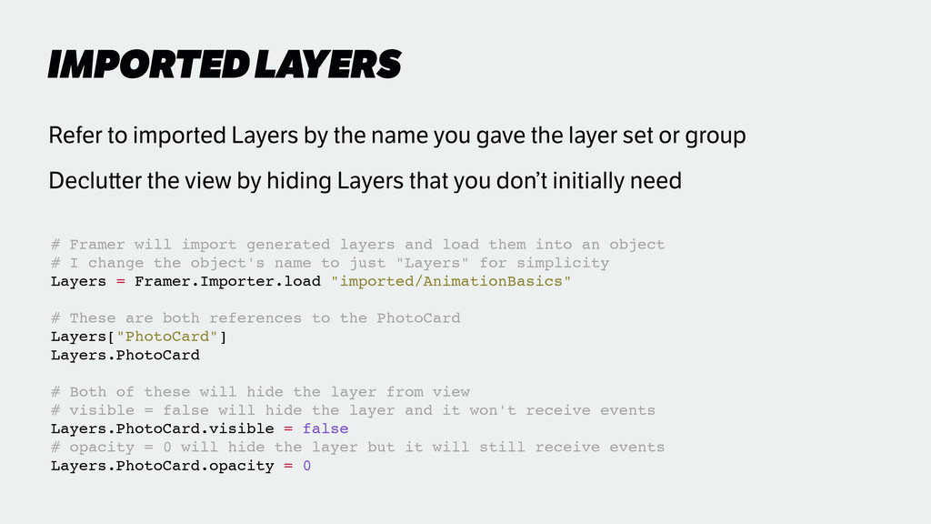 IMPORTED LAYERS Refer to imported Layers by the...