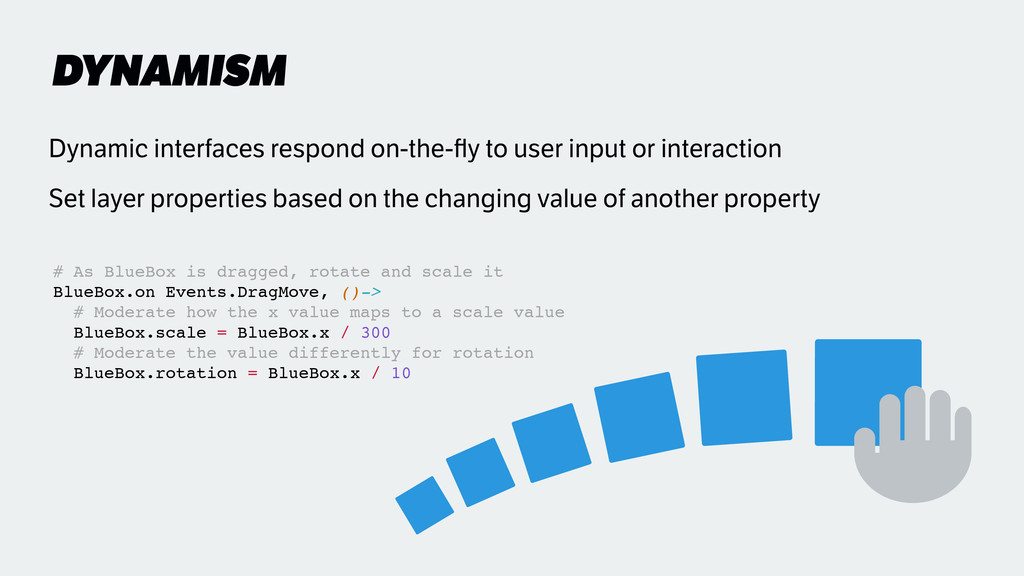 DYNAMISM Dynamic interfaces respond on-the-fly t...