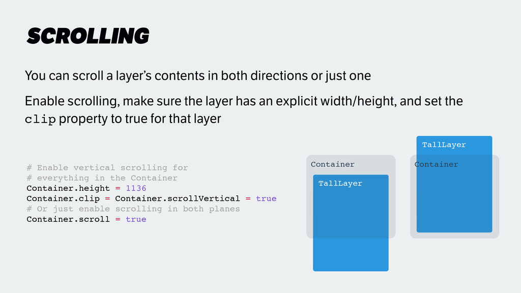 SCROLLING You can scroll a layer's contents in ...