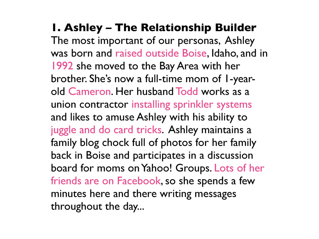 1. Ashley – The Relationship Builder The most i...