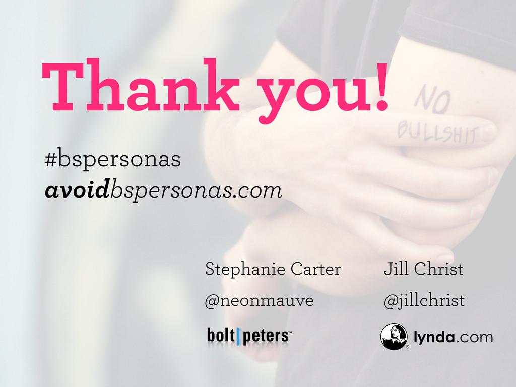 Thank you! Jill Christ @jillchrist Stephanie Ca...