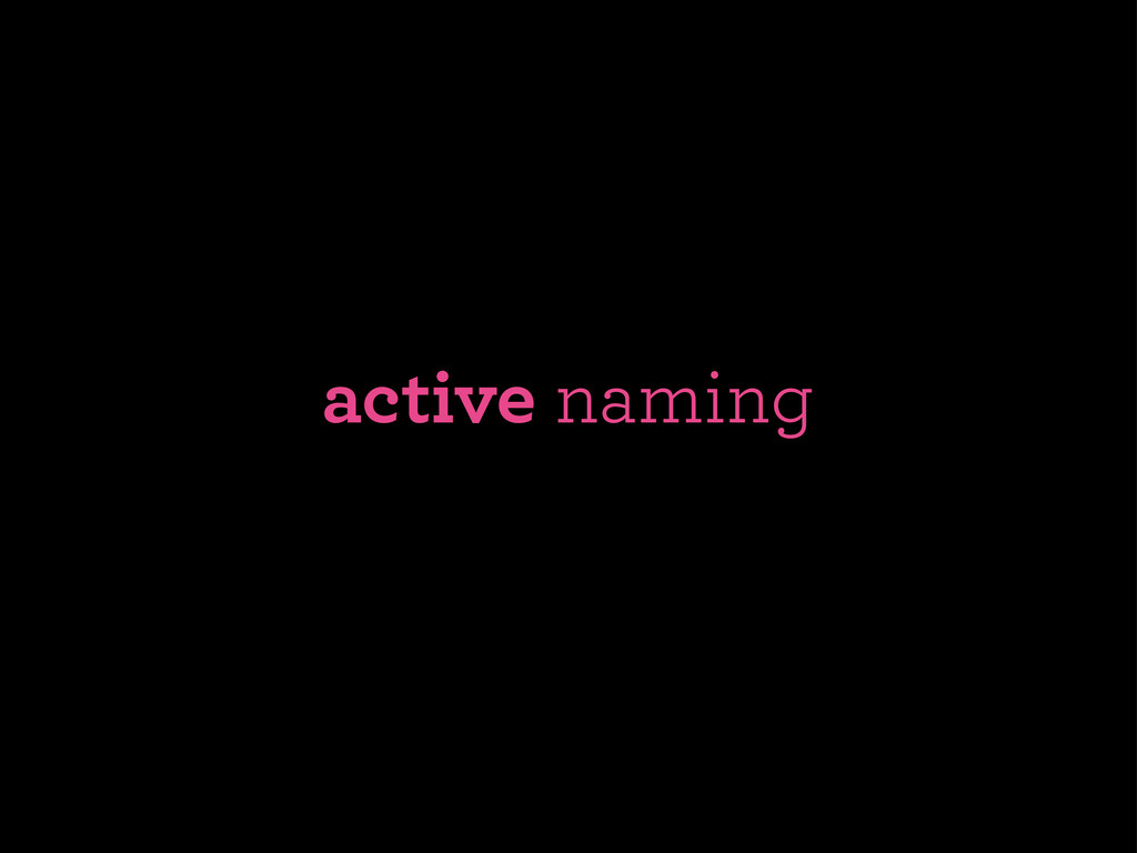 active naming