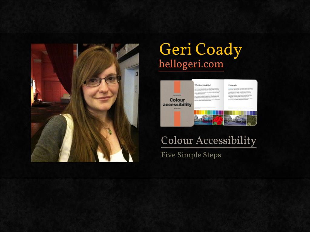 hellogeri.com Geri Coady Colour Accessibility F...