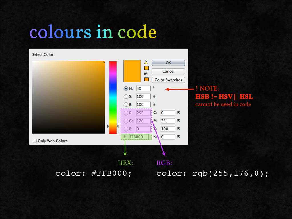 colours in code color: #FFB000; color: rgb(255,...