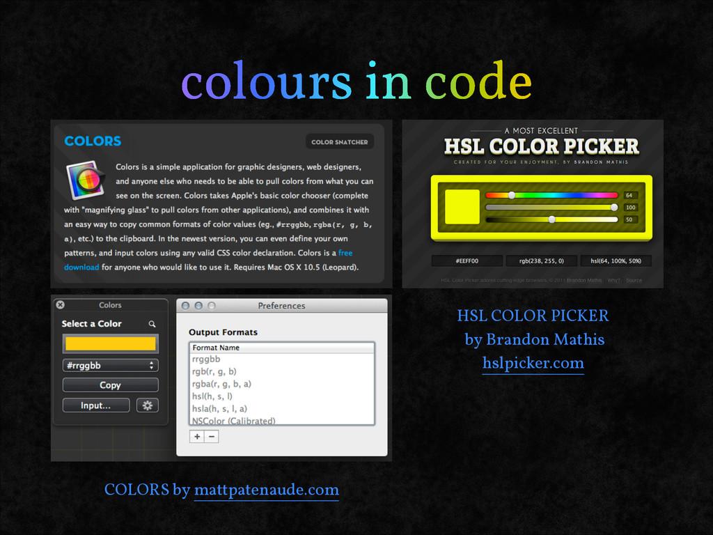 colours in code COLORS by mattpatenaude.com HSL...