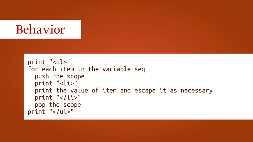 """print """"<ul>"""" for each item in the variable seq ..."""