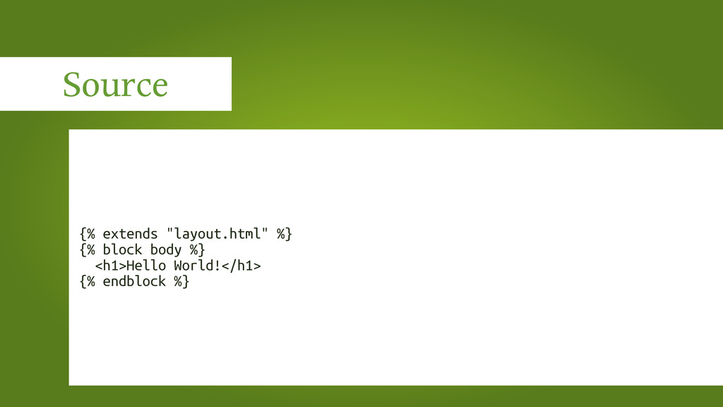 "Source {% extends ""layout.html"" %} {% block bod..."