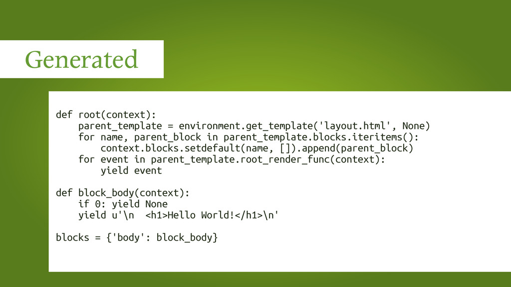Generated def root(context): parent_template = ...