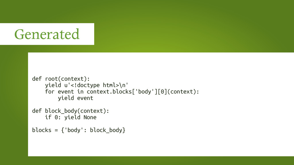 Generated def root(context): yield u'<!doctype ...