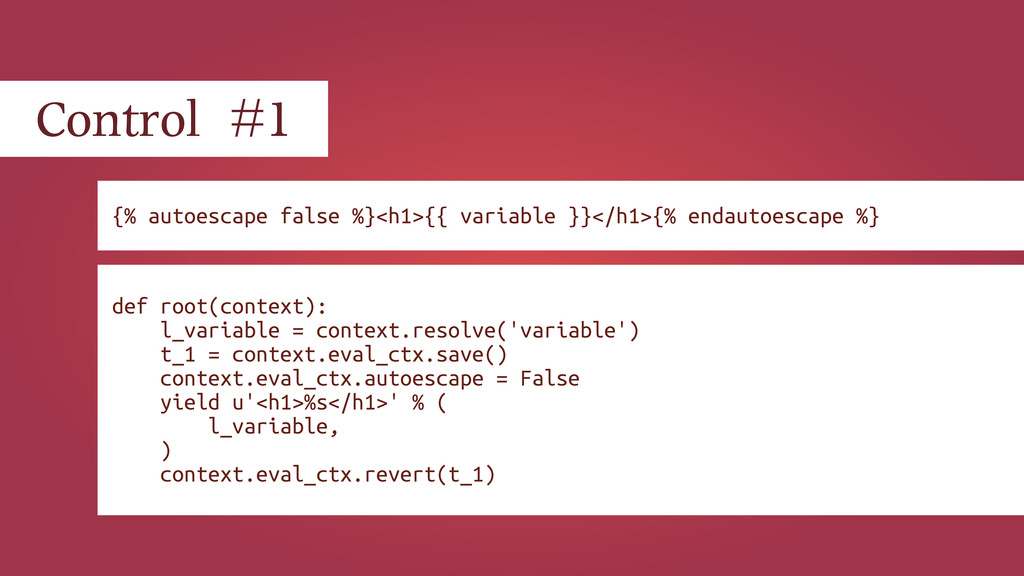 Control #1 {% autoescape false %}<h1>{{ variab...