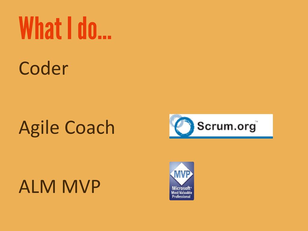 Coder Agile Coach ALM MVP