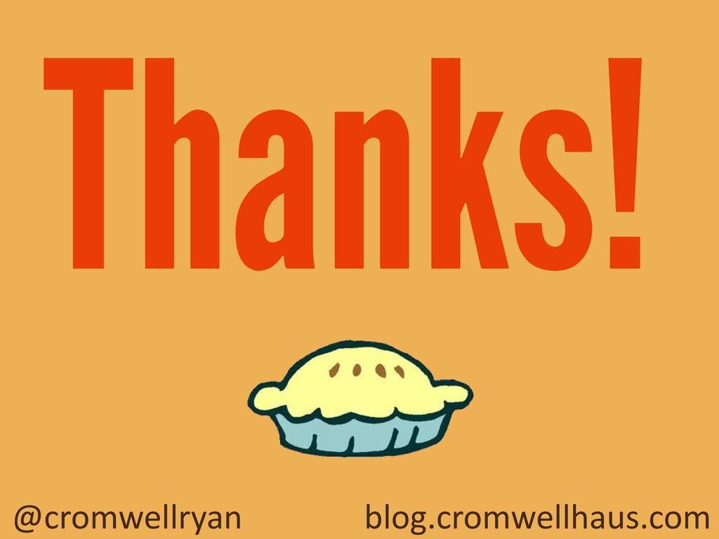 @cromwellryan blog.cromwellhaus.com