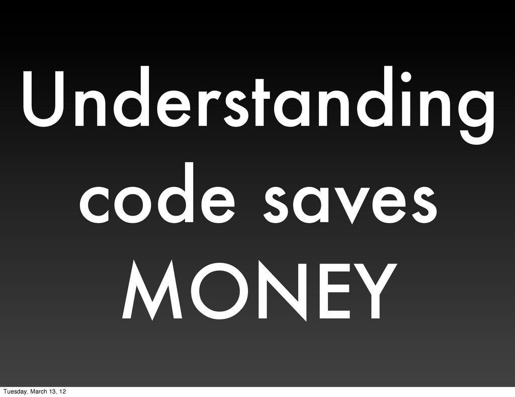 Understanding code saves MONEY Tuesday, March 1...