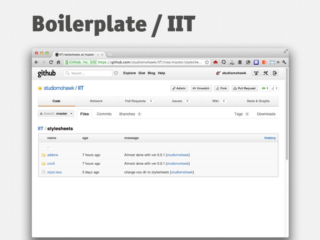 Boilerplate / IIT