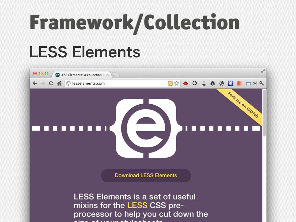 -&44&MFNFOUT Framework/Collection