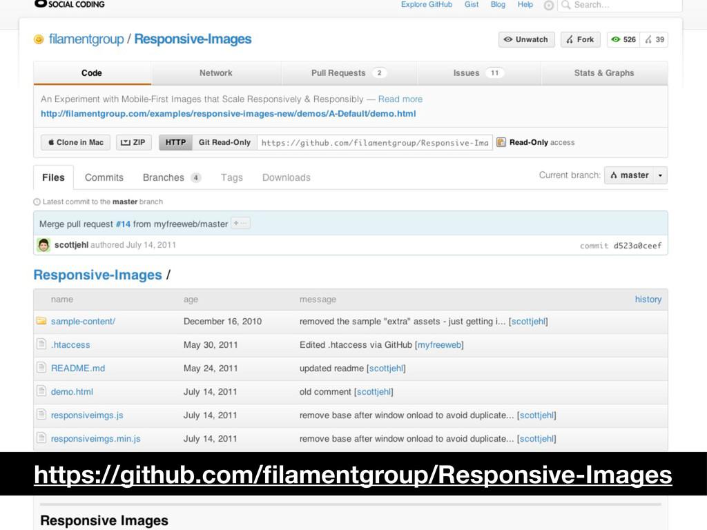 https://github.com/filamentgroup/Responsive-Imag...