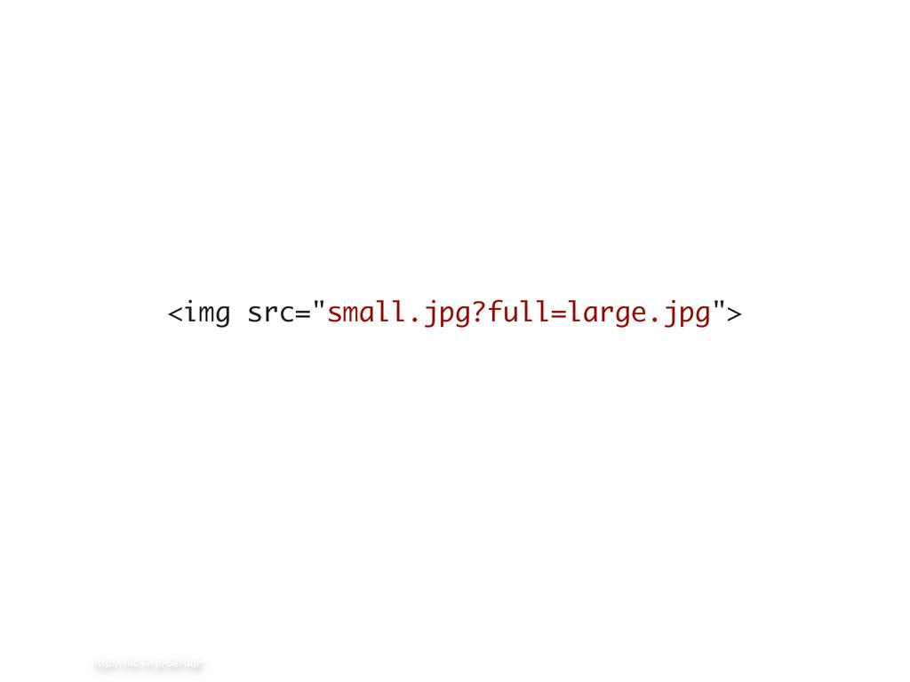 """http://flic.kr/p/6e7uqr <img src=""""small.jpg?full..."""