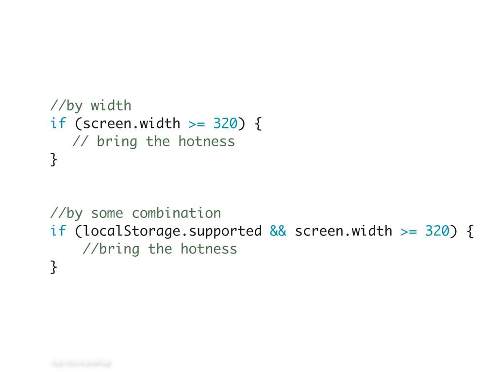 http://flic.kr/p/6e7uqr //by width if (screen.wi...