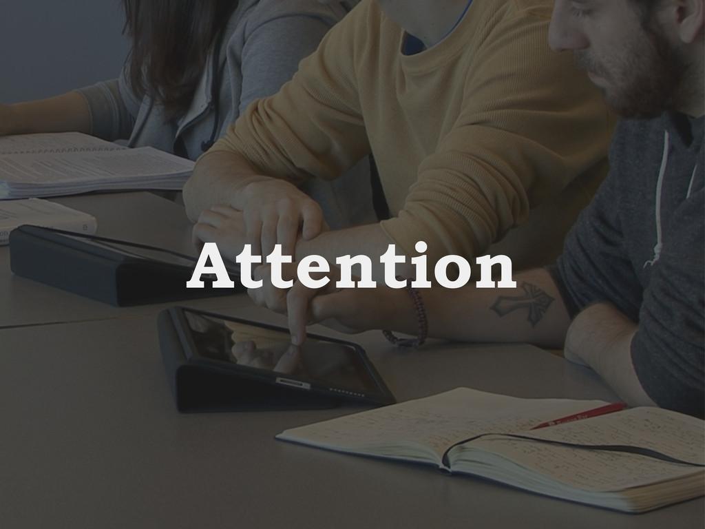 Intro Design Conclusion Study Attention