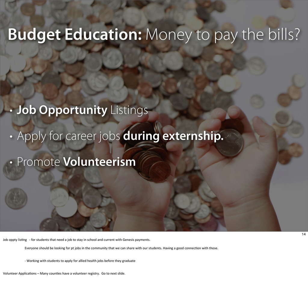 Budget Education: Money to pay the bills? • Job...