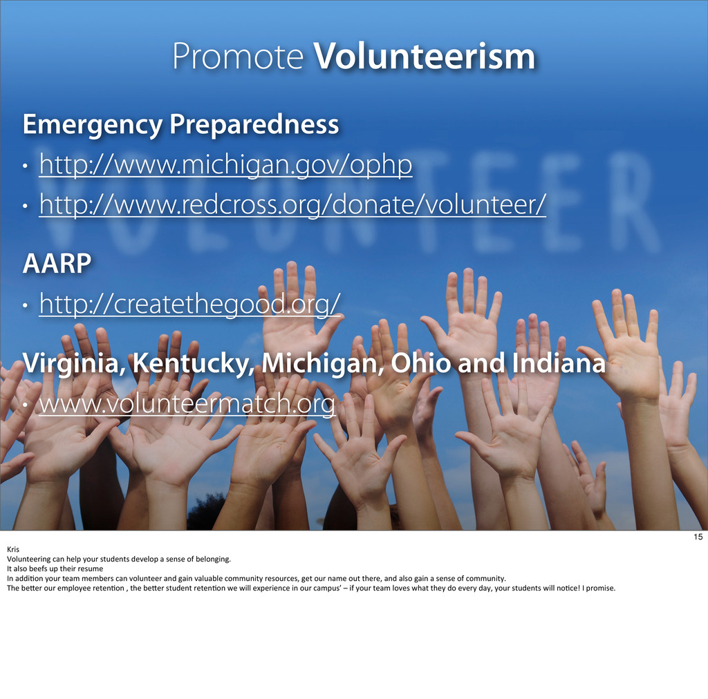 Promote Volunteerism Emergency Preparedness • h...