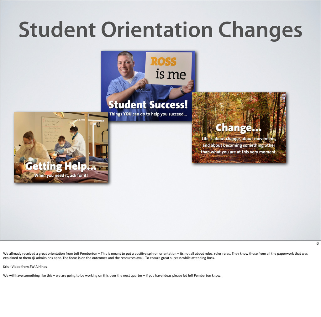 Student Orientation Changes 6 We	