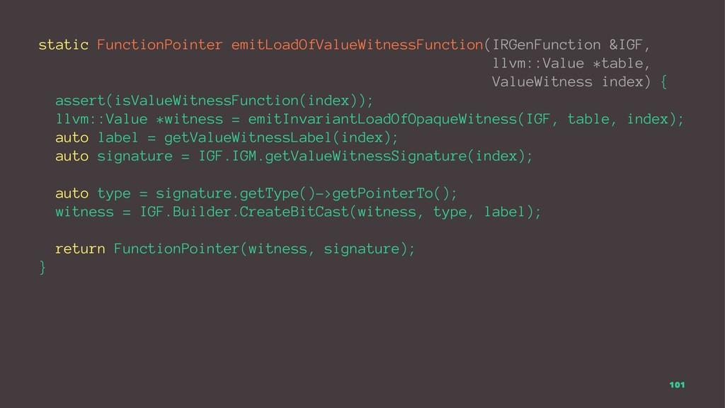 static FunctionPointer emitLoadOfValueWitnessFu...