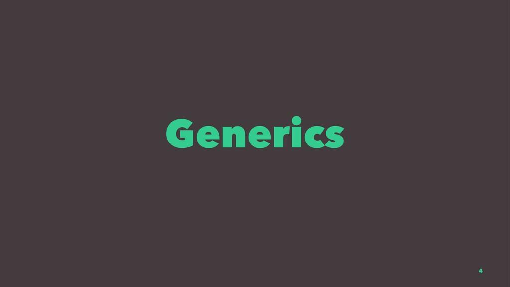 Generics 4