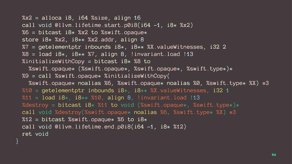 %x2 = alloca i8, i64 %size, align 16 call void ...