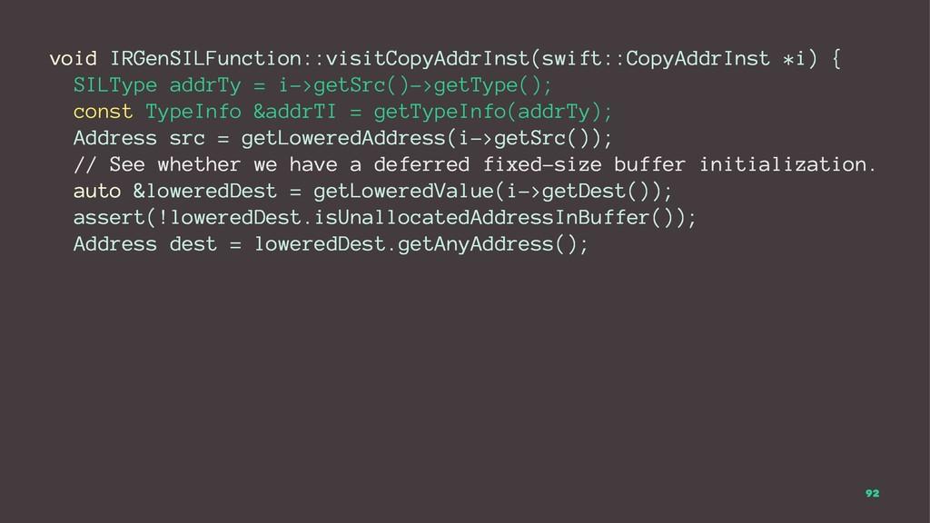 void IRGenSILFunction::visitCopyAddrInst(swift:...