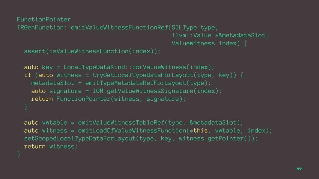 FunctionPointer IRGenFunction::emitValueWitness...