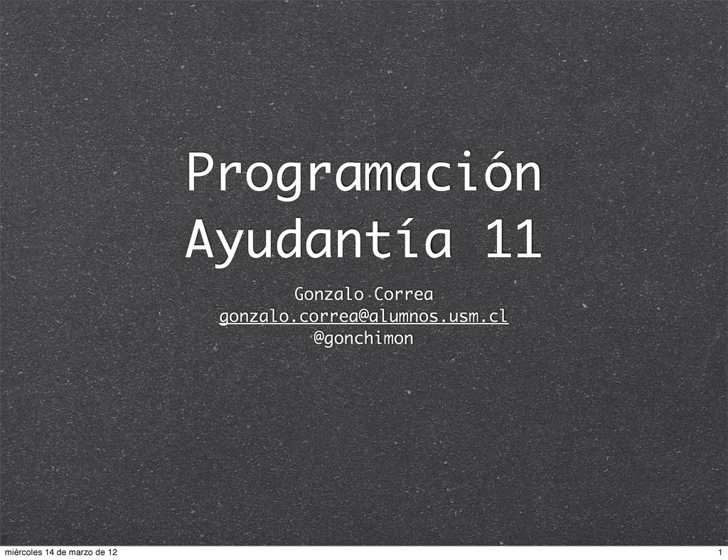Programación Ayudantía 11 Gonzalo Correa gonzal...