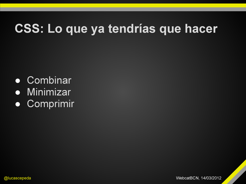 CSS: Lo que ya tendrías que hacer @lucascepeda ...