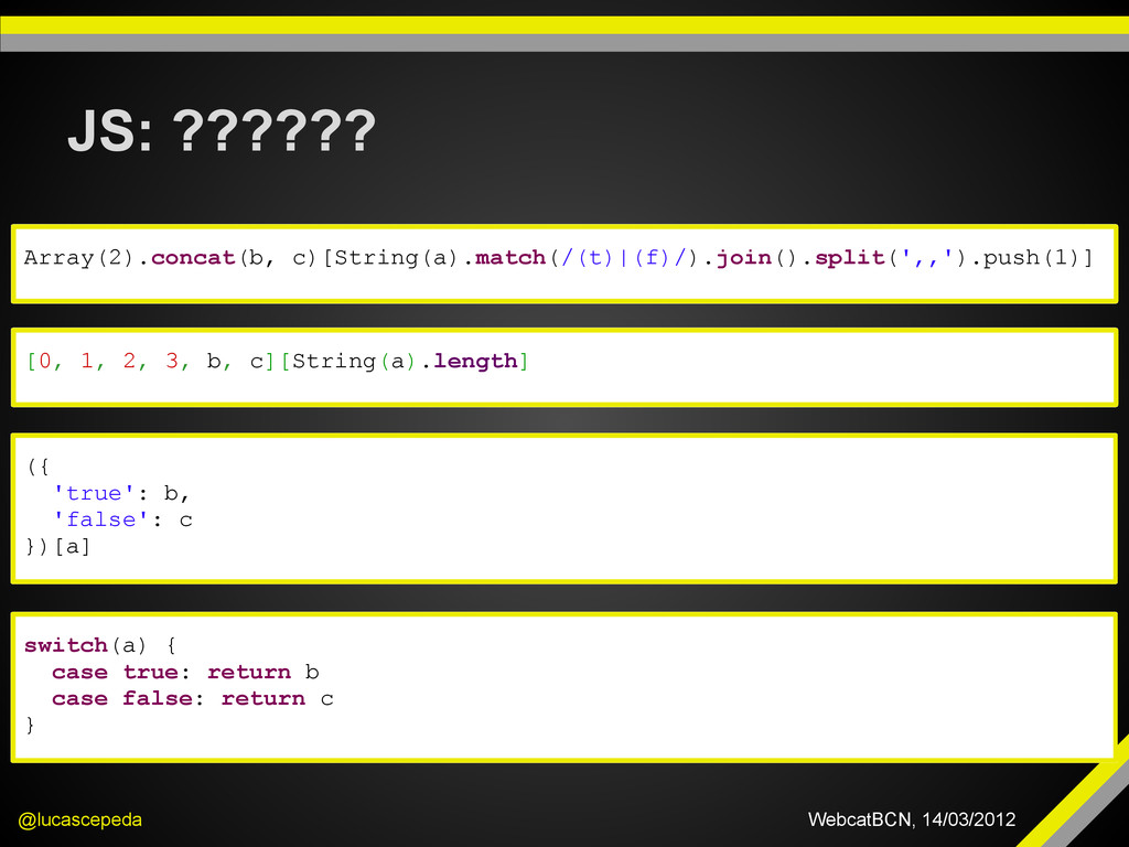 JS: ?????? @lucascepeda WebcatBCN, 14/03/2012 A...