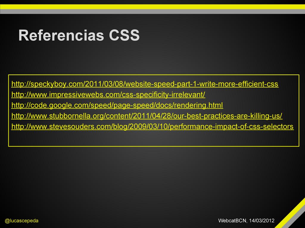 Referencias CSS @lucascepeda WebcatBCN, 14/03/2...