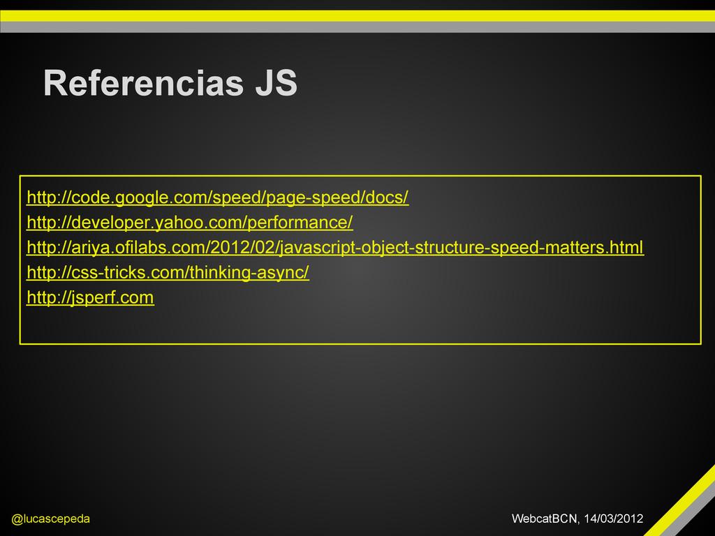 Referencias JS @lucascepeda WebcatBCN, 14/03/20...
