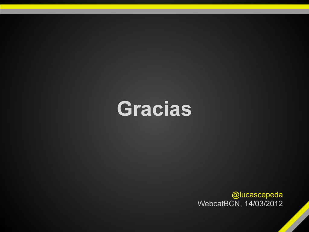 Gracias @lucascepeda WebcatBCN, 14/03/2012