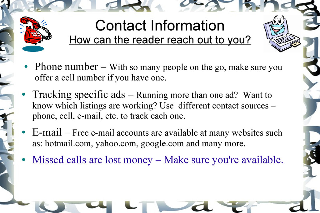 Contact Information How can the reader reach ou...