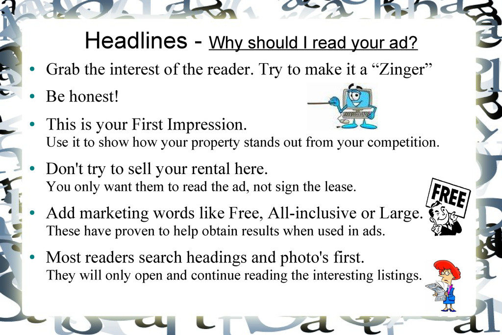 Headlines - Why should I read your ad? ● Grab t...