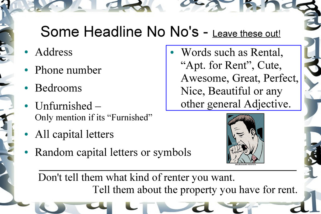 Some Headline No No's - Leave these out! ● Addr...