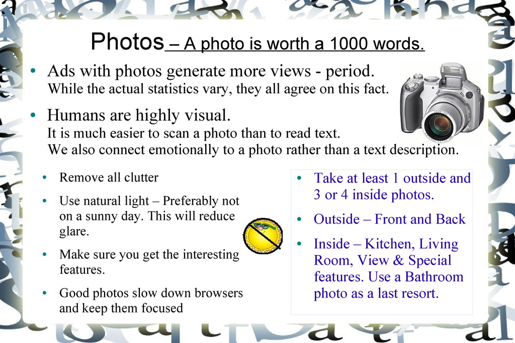Photos – A photo is worth a 1000 words. ● Remov...