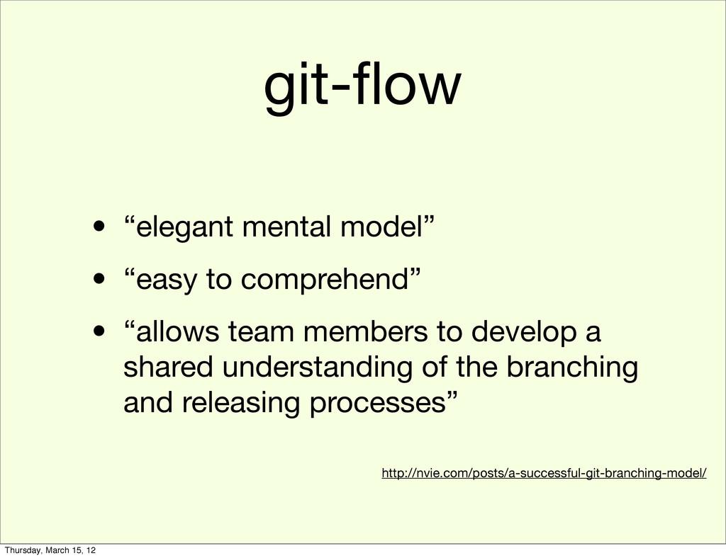 """git-flow • """"elegant mental model"""" • """"easy to com..."""