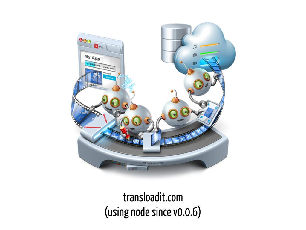 transloadit.com (using node since v0.0.6)