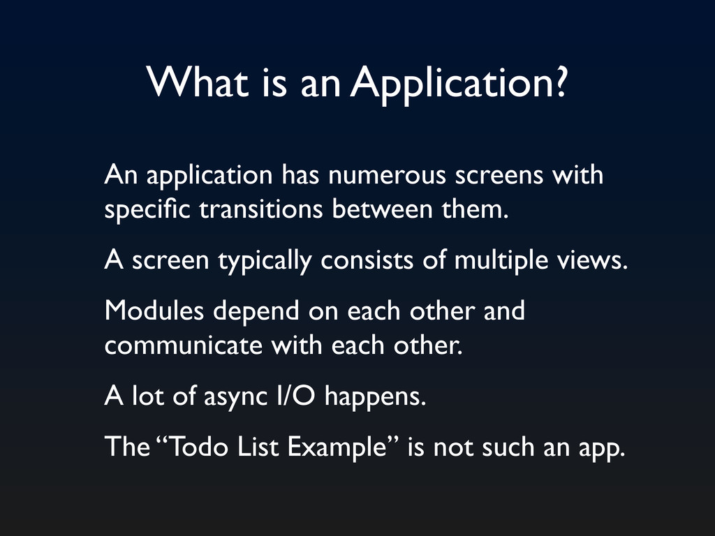 What is an Application? An application has nume...