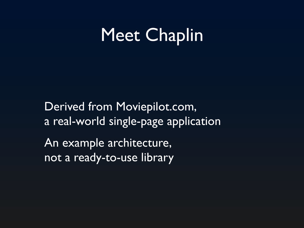 Meet Chaplin Derived from Moviepilot.com, a rea...