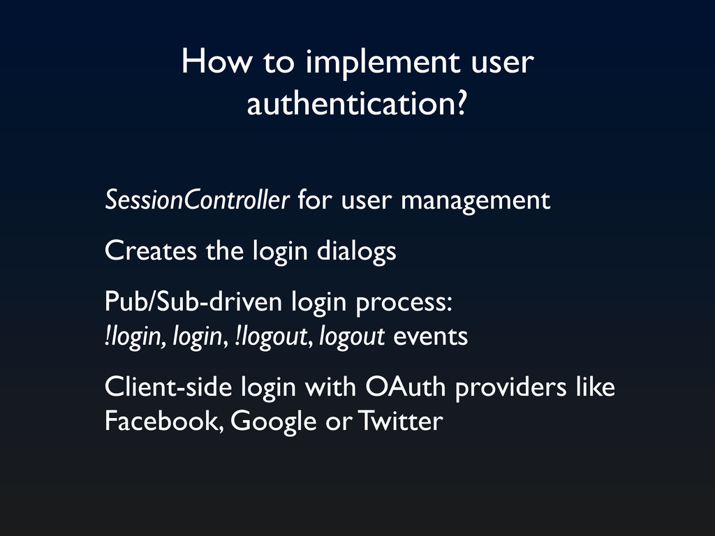 How to implement user authentication? SessionCo...